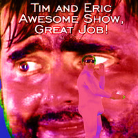 Tim and Eric Awesome Show, Great Job!, Season 1