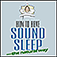 How To Have Sound Sleep