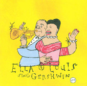 Ella & Louis Sing Gershwin - Our Love Is Here to Stay, Ella Fitzgerald