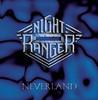Neverland, Night Ranger