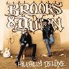 Hillbilly Deluxe, Brooks & Dunn