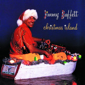 Christmas Island, Jimmy Buffett