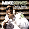 Cuddy Buddy (feat. Trey Songz, Twista & Lil Wayne) [Remix] - Single, Mike Jones