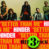 Better Than Me Hit Pack - EP, Hinder