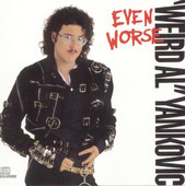 Even Worse,