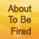 Are You About To Be Fired? - Quiz