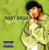 Tha Smokin' Nephew, Baby Bash