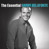 The Essential Harry Belafonte, Harry Belafonte