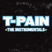 The Instrumentals, T-Pain