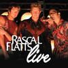 Rascal Flatts Live, Rascal Flatts