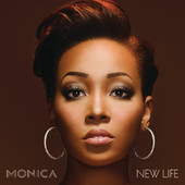 New Life (Deluxe Version), Monica
