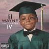 Tha Carter IV, Lil Wayne