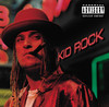 Devil Without a Cause, Kid Rock