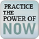 Practicing The Power of Now by Eckhart Tolle  (with Audio)