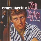 (I Love You) For Sentimental Reasons — Remembering John Leyton - The Anthology