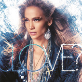 LOVE? (Deluxe Edition), Jennifer Lopez