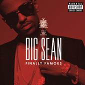 Finally Famous, Big Sean