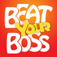 Beat Your Boss - Full Edition