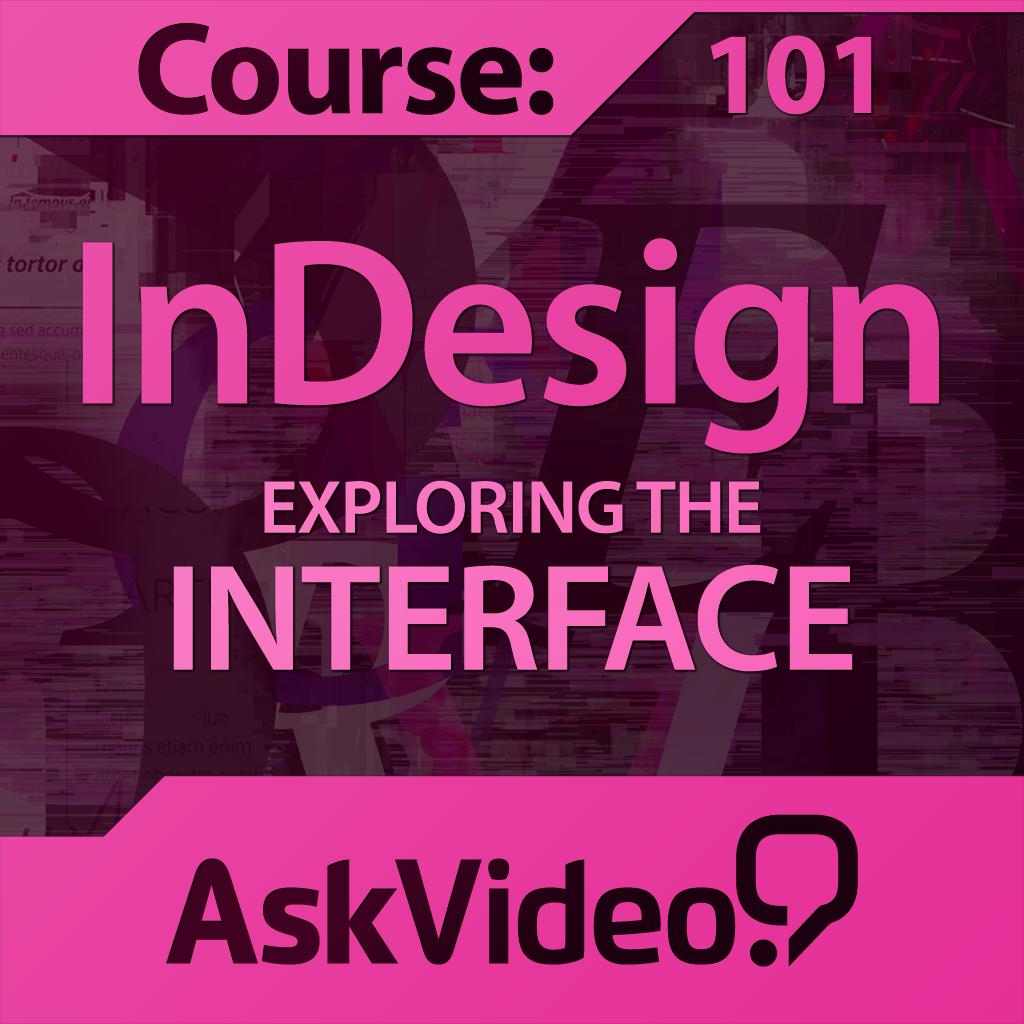 AV for InDesign CS6 - Exploring The Interface