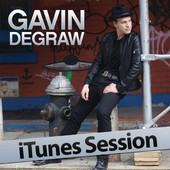 iTunes Session, Gavin DeGraw