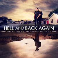 Hell and Back Again (Original Motion Picture Soundtrack) [feat. Willie Nelson] - Single