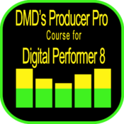 DMD's Producer Pro Course for Digital Performer 8