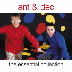 Ant & Dec: The Essential Collection by Ant & Dec