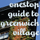 Onestop Guide to Greenwich Village