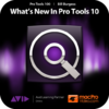 Pro Tools 10 100 - What's New In Pro Tools 10