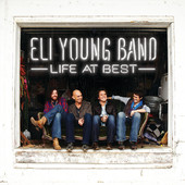 Life At Best, Eli Young Band