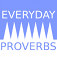 Everyday Proverbs
