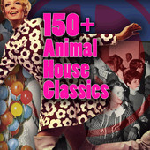Save it — 150+ Animal House Classics