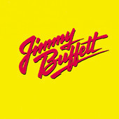 Songs You Know By Heart, Jimmy Buffett