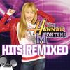 Hannah Montana - Hits Remixed, Hannah Montana