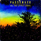 Platz 1: Passenger - Let Her Go