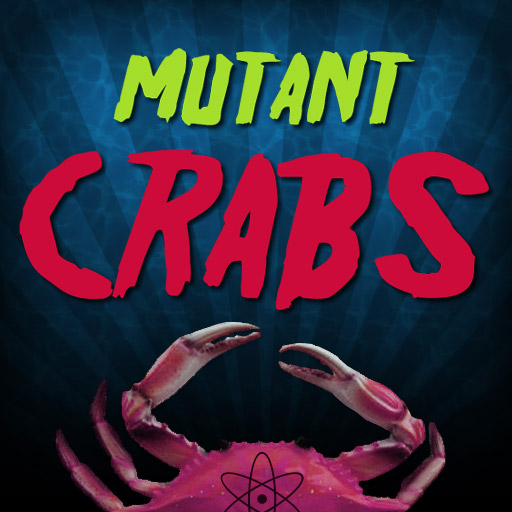 The Invasion Of The Mutant Crabs From Outer Space