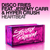 Heartbeat (feat. Jeremy Carr & Hyper Crush) - Single, Disco Fries