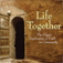Life Together (Enhanced Audiobook)