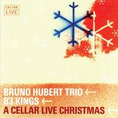 Cellar Live Christmas, B3 Kings