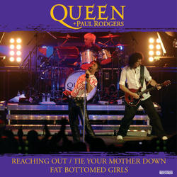 View album Queen + Paul Rodgers - Reaching Out / Tie Your Mother Down / Fat Bottom Girls - Single