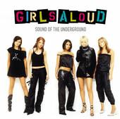 Sound of the Underground, Girls Aloud