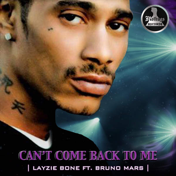 Layzie Bone - Cant Come Back To Me (feat. Bruno Mars) - Single [iTunes Plus AAC M4A] 2014)