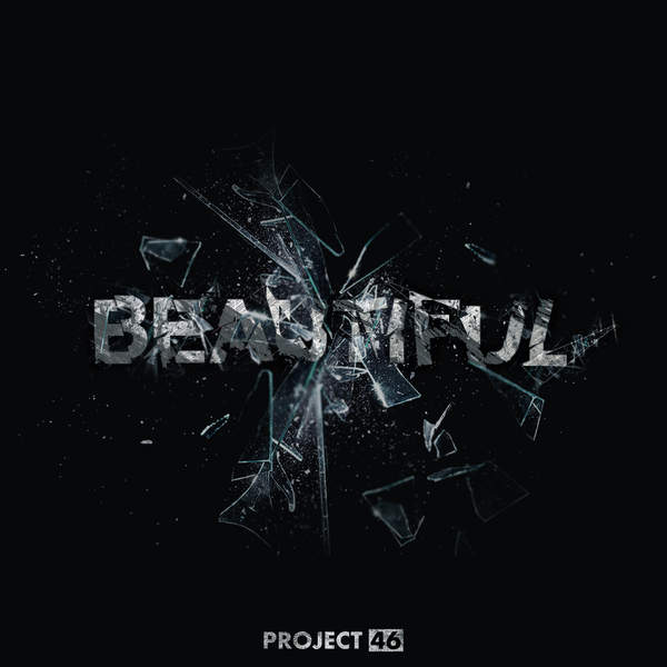 Project 46 - Beautiful [iTunes Plus AAC M4A] (2015)