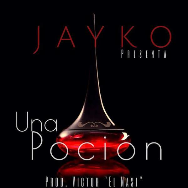 Jayko – Una Pocion – Single (2014) [iTunes Plus AAC M4A]