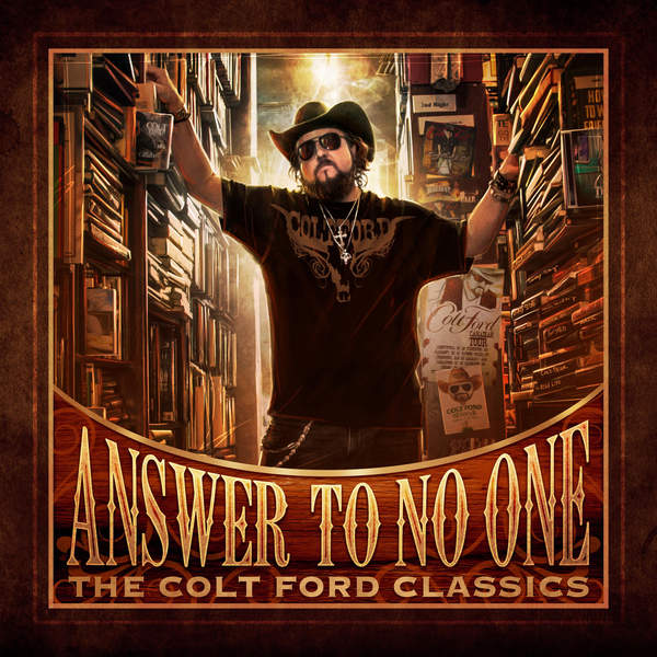 colt ford answer to no one the colt ford classics itunes plus aac. Cars Review. Best American Auto & Cars Review