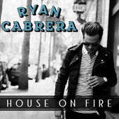 Ryan Cabrera — House On Fire (studio acapella)