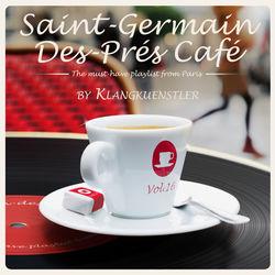 View album Saint-Germain-des-Prés Café Vol. 16 by KlangKuenstler