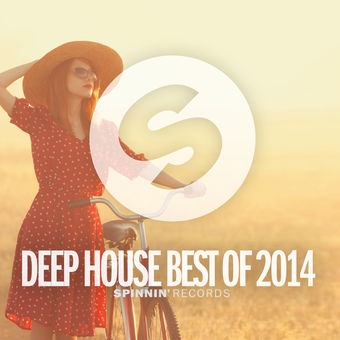 Spinnin Records Deep House Best of 2014 – Various Artists