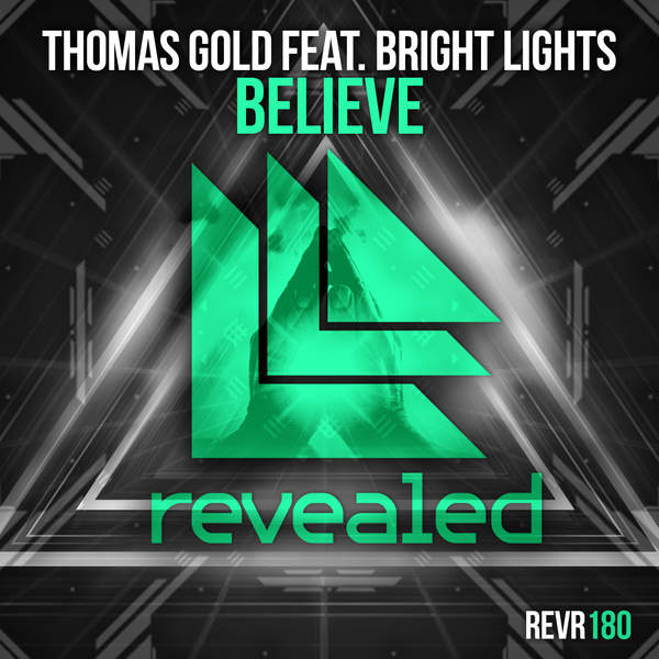 Thomas Gold - Believe (feat. Bright Lights) - Single [iTunes Plus AAC M4A] (2015)
