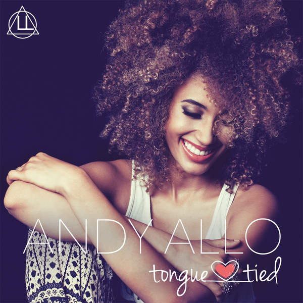 Andy Allo – Tongue Tied – Single (2014) [iTunes Plus AAC M4A]